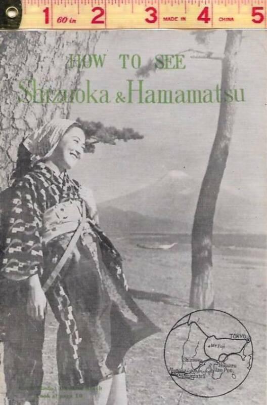 1947 Occupied Japan, How To See Shizuoka & Hamamatsu