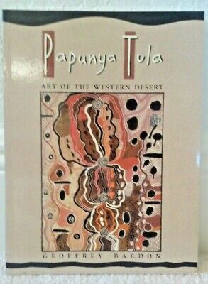 PAPUNYA TULA: ART OF WESTERN DESERT aboriginal painting australia 2006 BOOK