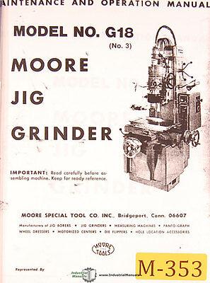 Moore No. G18 No. 3 Jig Boring Grinder Maint Operations Parts Wiring Manual