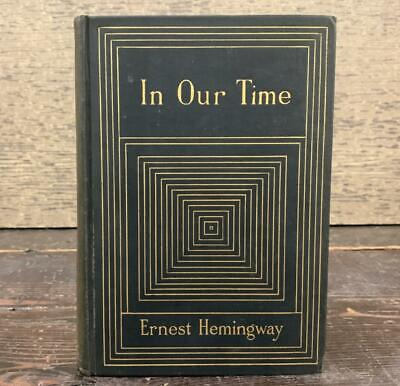 In Our Time by Ernest Hemingway 1st ed FIRST PRINTING 1925 - Boni & Liveright