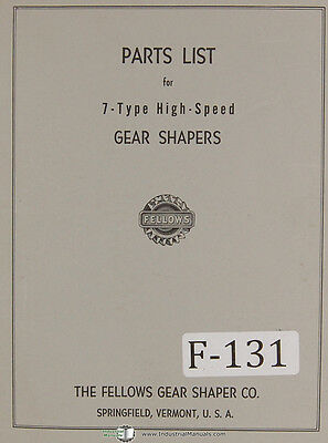 Fellows 7-type Gear Shapers Machine Parts Lists Manual Year 1960