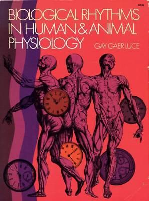 Biological Rhythms In Human   Animal Physiology Gay Gaer Luce Drugs Sleep
