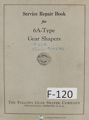 Fellows Type 6a Gear Shapers Machine Service Repair Manual Year 1955
