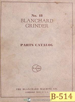 Blanchard No. 18 Surface Grinder Parts Lists Manual 1953