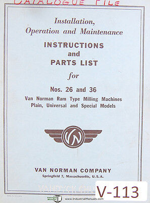 Van Norman 26 36 Special Models Milling Machine Operations And Parts Manual
