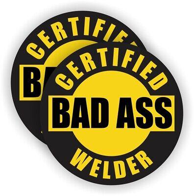 2x Certified Bad Ass Welder Funny Hard Hat Stickers Welding Helmet Decals -yw