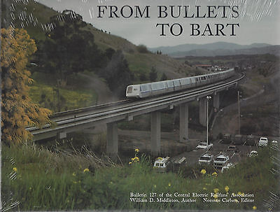 From Bullets to BART, 1938 to 1988: Streetcars, Interurbans, Rapid Transit (NEW)