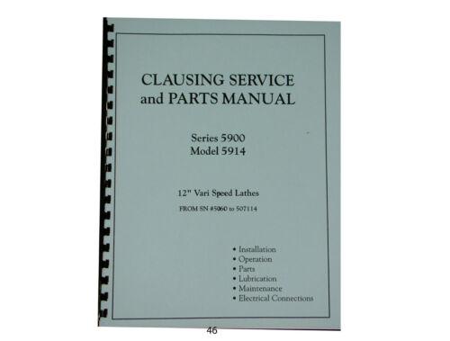 "Clausing Lathe Series 5900 Model 5914 Vari Speed  12"" Service & Parts Manual *46"