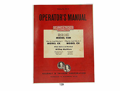 Kearney Trecker Milwaukee Csm Ck Ch Milling Machine Operators Manual 129