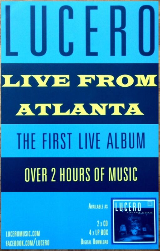 LUCERO Live In Atlanta Ltd Ed RARE New Tour Poster +BONUS Alt Rock Punk Poster