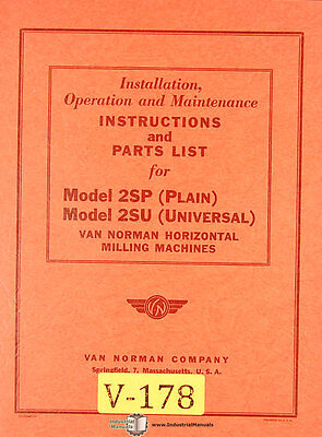 Van Norman 2sp And 2su Horizontal Milling Operate Maintenance And Parts Manual