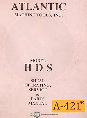 Atlantic Hds 10 X Hydraulic Shear Operating Service Wiring Parts Manual