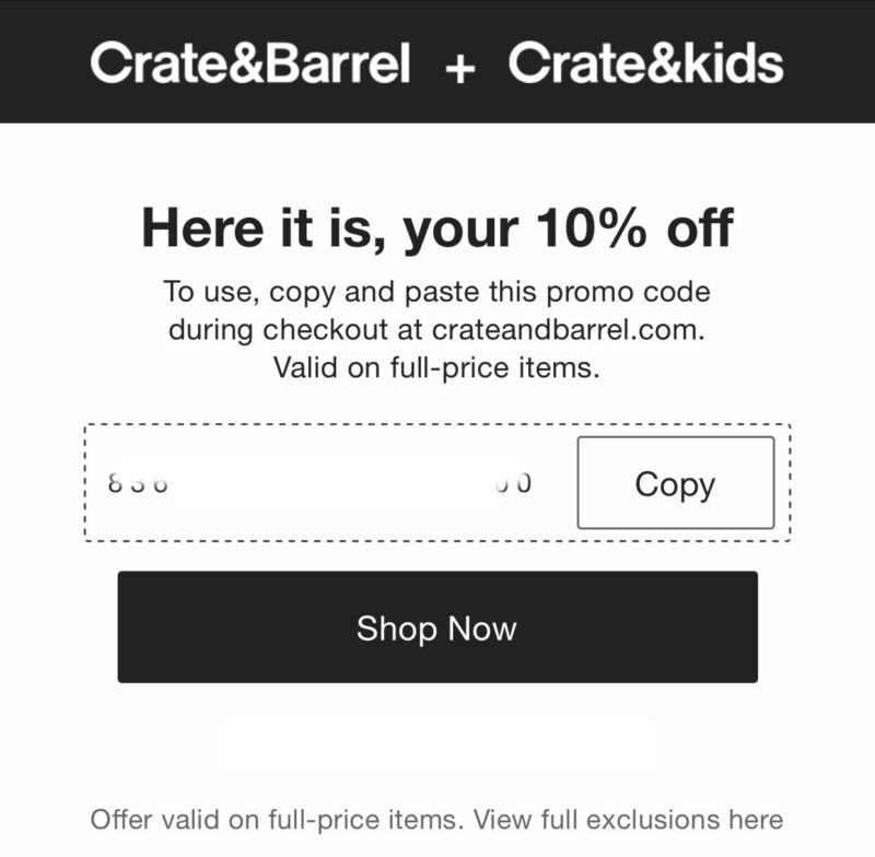 Crate&Barrel + Crate&kids 10% OFF coupon code (Expire: 12/31/2021)
