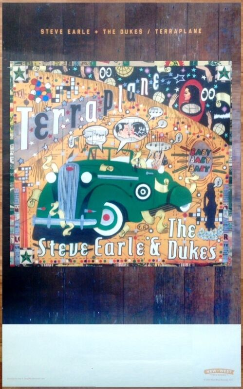 STEVE EARLE + THE DUKES Terraplane Ltd Ed RARE Tour Poster +FREE  Folk Poster!