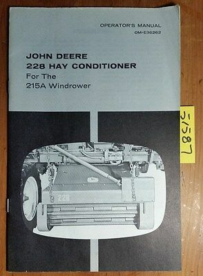 John Deere 228 Hay Conditioner For 215a Windrower Owners Operators Manual