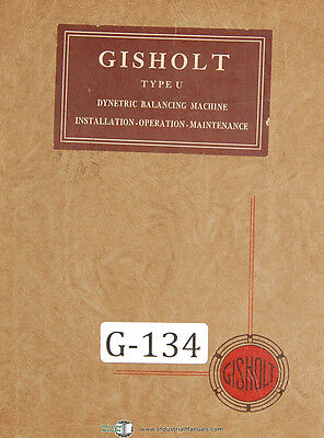 Gisholt 3u Dynetric Balancing Machine Operation Maintenance Manual 1944