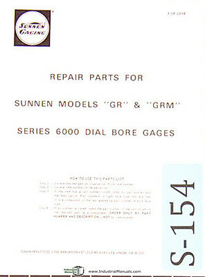 Sunnen Dial Bore Gages Gr Grm Models6000 Series Repair Parts Manual