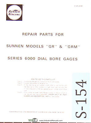 Sunnen Dial Bore Gages Gr Grm Models6000 Series Repair Parts Manual