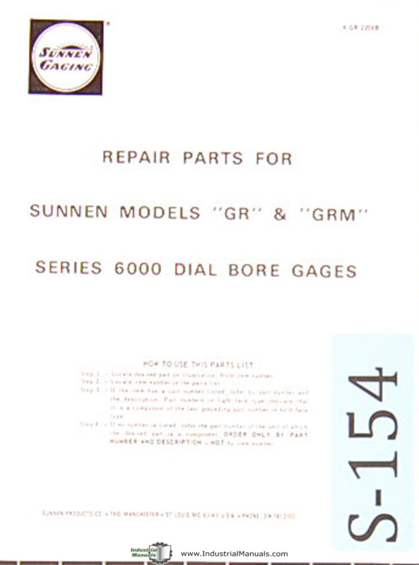 Sunnen Dial Bore Gages, GR & GRM Models,6000 Series, Repair Parts Manual