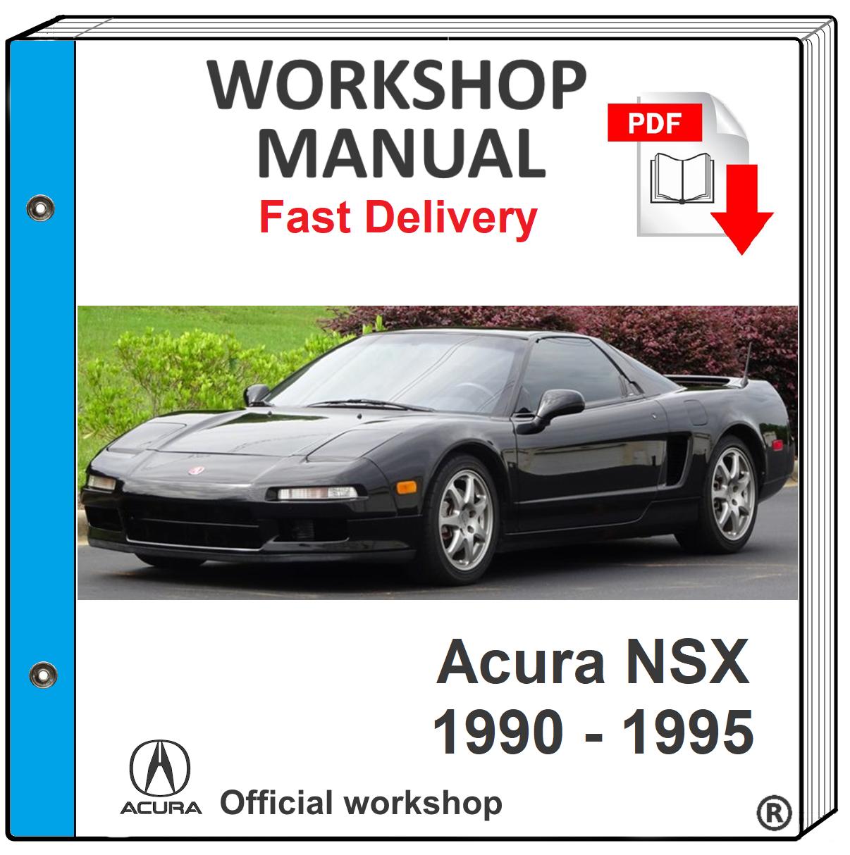 Acura Nsx 1990 1991 1992 1993 1994 1995 Service Repair