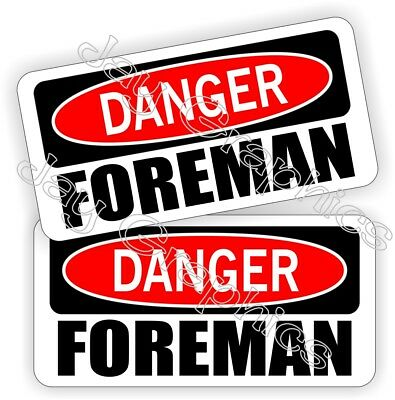 Hard Hat Stickers Danger Foreman Safety Funny Helmet Decals Labels Bossman