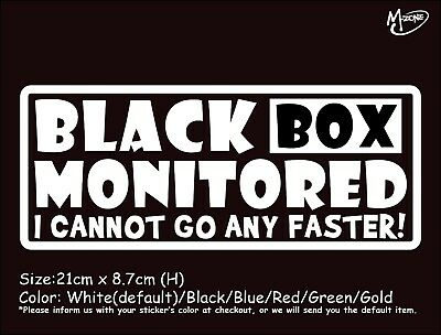 BLACK BOX MONITORED I CANNOT.. Car Stickers Reflective Decals Funny Best (Best Car Black Box)