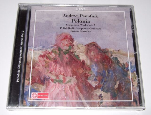 Andrzej Panufnik: Symphonic Works Volume 2 (CD, 2010, CPO) Polonia Suite - new