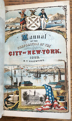 D T Valentine / Manual of the Corporation of the City of New York 1863 1st ed