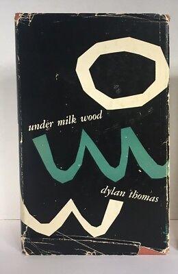 UNDER MILK WOOD by Dylan Thomas 1954 First American Edition HC/DJ, Drama/Play