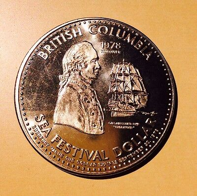 Captain Cook Bicentennial Discovery of BC Endevour 1978 Sea Festival Dollar