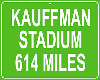 Kansas City Royals Kauffman Stadium (Kansas City Royals Kauffman Stadium mileage sign - distance to your house)