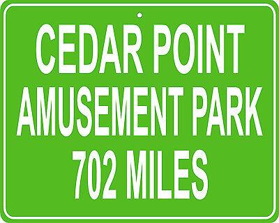Cedar Point Amusement Park in Sandusky, OH custom mileage sign your house