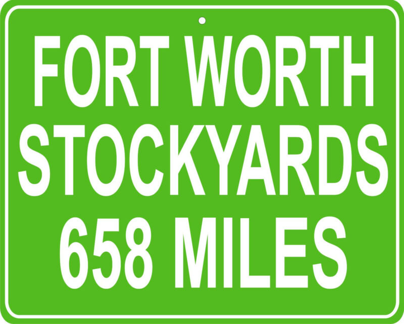 """Fort Worth Texas Stockyards LARGE 12""""x15"""" mileage sign distance from your house"""