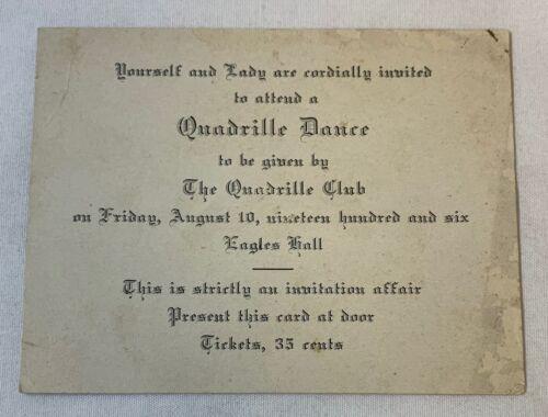 1906 invitation card ~ QUADRILLE DANCE, QUADRILLE CLUB, Marshfield, Oregon