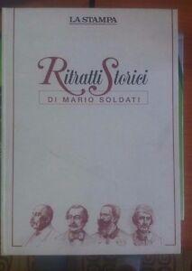 LIBRO-RITRATTI-STORICI-MARIO-SOLDATI-LA-STAMPA-PARI-AL-NUOVO