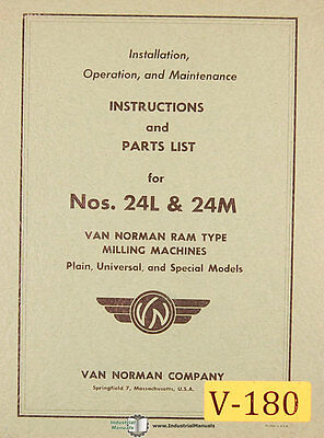 Van Norman 24l And 24m P Univ Special Mill Operation Maintenance Parts Manual