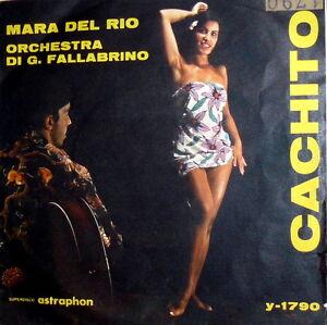 """MARA DEL RIO 7"""" RARE ITALIAN SINGER 196? - CACHITO- ITALY - G. FALLABRINO - Roma, Italia - MARA DEL RIO 7"""" RARE ITALIAN SINGER 196? - CACHITO- ITALY - G. FALLABRINO - Roma, Italia"""