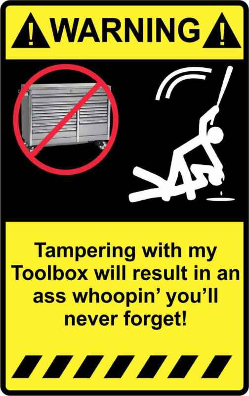 "4"" Warning Tampering with Toolbox Sticker Decal Funny Truck Car Tools Tool Box"