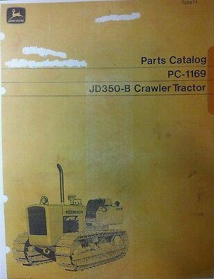Jd350-b John Deere Crawler Loader Parts Manual 350 Tractor Dozer Pc-1169 222pg
