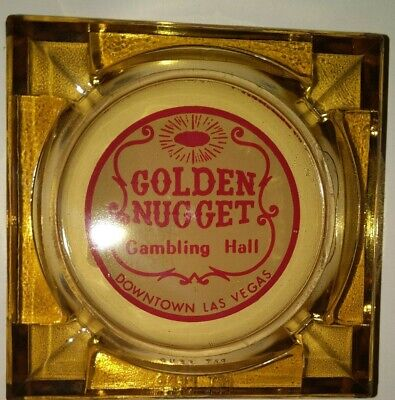 Vintage GOLDEN NUGGET Hotel & Casino Ashtray ~ clear amber glass - LAS VEGAS
