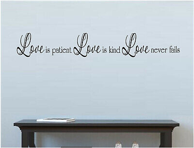 Love is Patient, Love is Kind, Love Never Fails Vinyl Wall Decal (Love Is Kind Love Is)