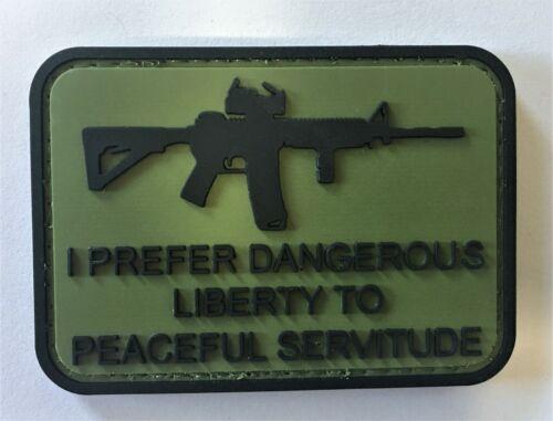 Dangerous Liberty Vs Peaceful Servitude PVC Patch Hook & Loop  Recon SOI 1127