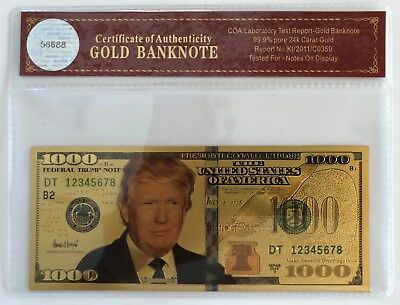 President Donald Trump.. $1000 Dollar Bill.. 24K Gold 3D Overlay... With COA