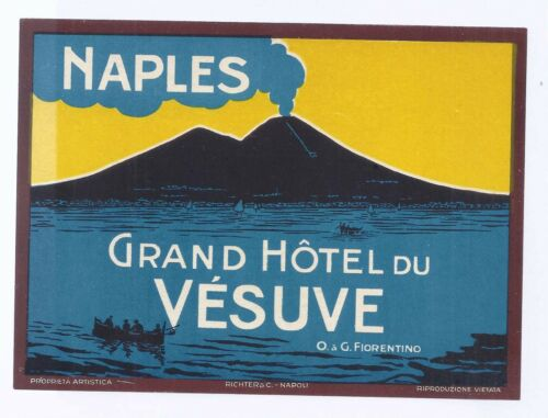Grand Hotel du Vesuve Naples O & G Fiorentino Prop Vesuvius Lg Luggage Label