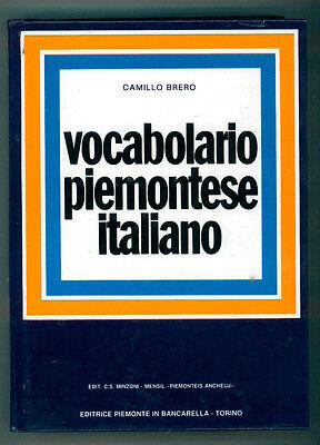 BRERO CAMILLO VOCABOLARIO PIEMONTESE ITALIANO PIEMONTE BANCARELLA 1994 DIALETTO