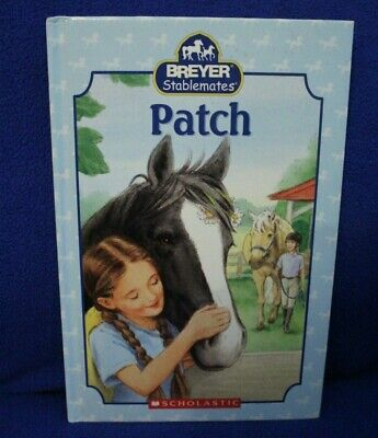 Breyer horse pony stablemates Patch book paperback illustrated