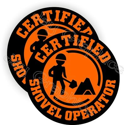 2 Certified Shovel Operator Funny Hard Hat Stickers Decals Labels Helmet Foreman