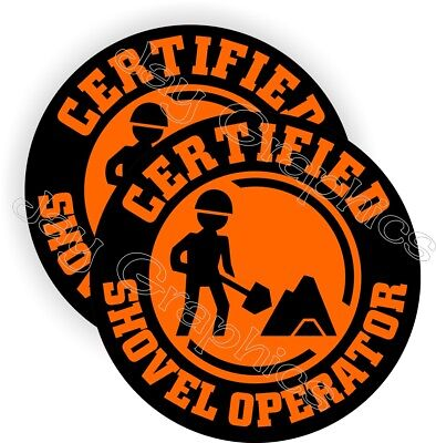 2 Certified Shovel Operator Funny Hard Hat Stickers Safety Helmet Decals