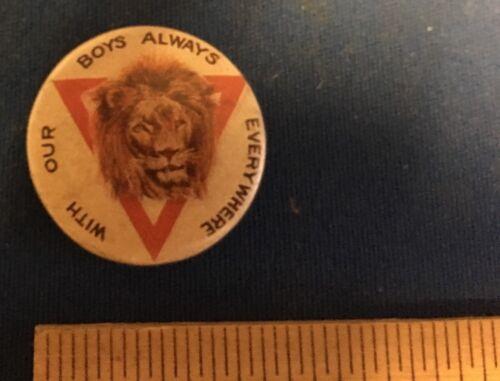 Australian YMCA - With Our Boys Always Everywhere - WWI Era Pinback - Rare!!
