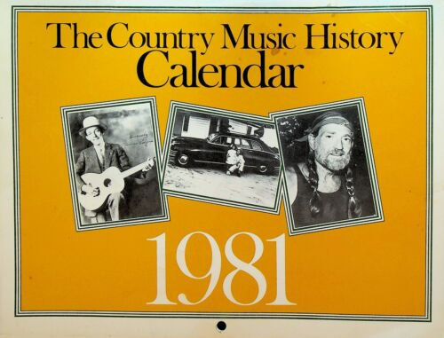 Country Music History Calendar 1981 Willie Nelson Patsy Cline Dolly Parton
